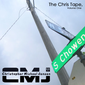The Chris Tape, Volume One (2011)