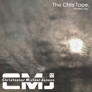 The Chris Tape, Volume Two (2012)